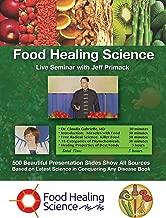 Food Healing Science:  Live Seminar with Jeff Primack