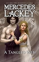 A Tangled Web: A Fantasy Retelling of a Greek Mythology Romance (A Tale of the Five Hundred Kingdoms)