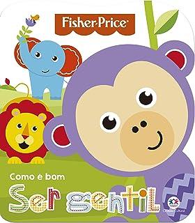 Fisher-Price - Como é bom ser gentil