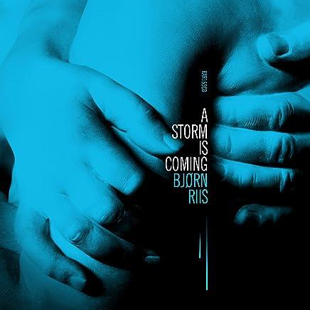 Bjørn Riis - A Storm Is Coming (2019) LEAK ALBUM