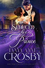 Seduced by a Prince (The Prince & the Impostor Book 1) Kindle Edition