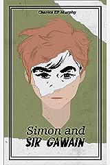 Simon and Sir Gawain Kindle Edition