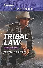 Tribal Law (Apache Protectors Book 3)