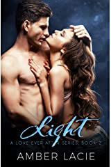Light, A Love Ever After Series Book 2 Kindle Edition