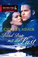 Blind Date mit der Lust (German Edition)