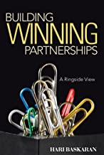 Building Winning Partnerships: A Ringside View