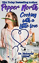 Cooking with a Little Love: From the world of Dr. Richards' Littles®