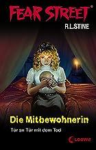 Fear Street 30 - Die Mitbewohnerin: Tür an Tür mit dem Tod (German Edition)