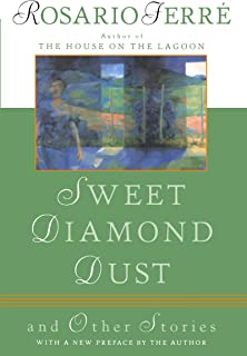 Sweet Diamond Dust: And Other Stories