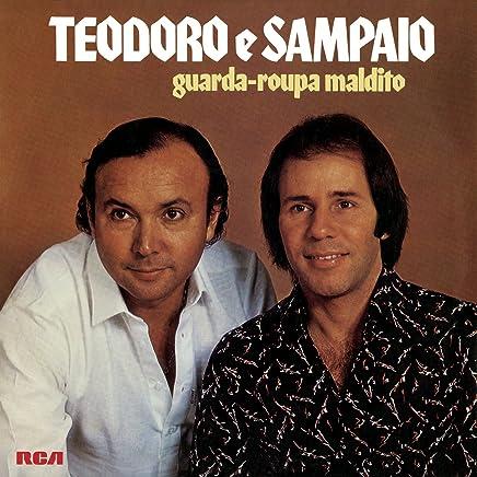 DO TEODORO CD 2011 BAIXAR NOVO E SAMPAIO
