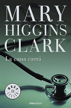 La cuna caerá (Spanish Edition)