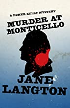 Murder at Monticello (The Homer Kelly Mysteries Book 15)