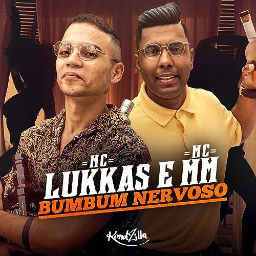 Bumbum Nervoso - Single by MC Lukkas   MC MM on Amazon Music ... 91f4fbf43bcd