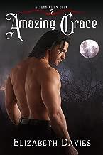 Amazing Grace: a time-travel vampire romance (Resurrection Book 2)