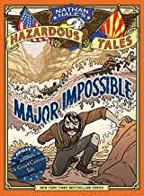 Major Impossible (Nathan Hale's Hazardous Tales #9)