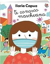 Permalink to Ti conosco mascherina. Ediz. a colori PDF