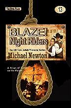 Blaze! Night Riders (Blaze! Western Series Book 13)
