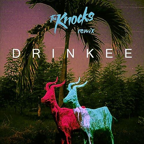 Drinkee The Knocks Remix By Sofi Tukker On Amazon Music