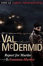 Report for Murder & Common Murder (The Lindsay Gordon Mysteries Book 1)