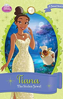 Disney Princess Tiana: The Stolen Jewel: A Jewel Story (Chapter Book)