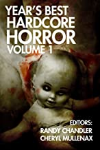 Year's Best Hardcore Horror Volume 1