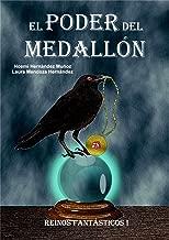 El poder del medallón (Reinos fantásticos nº 1)