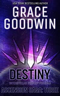 Destiny: Ascension Saga: Books 7, 8 & 9 (Volume 3) (Interstellar Brides®: Ascension Saga Book 12)