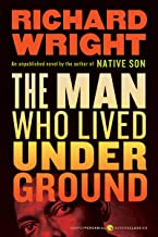 The Man Who Lived Underground: A Novel