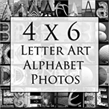 Letter Art Alphabet Photos for DIY Name Art Personalized Custom Gifts. Fast Free Shipping. 4x6 Inches. Black and White Prints.