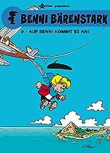 Benni Bärenstark Bd. 9: Auf Benni kommt es an! (German Edition)