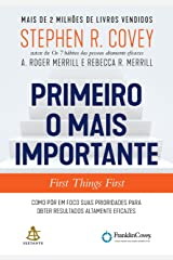 Primeiro o mais importante - First Things First eBook Kindle