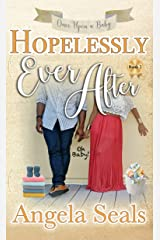 Hopelessly Ever After (Once Upon A Baby Book 2) Kindle Edition