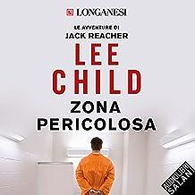Zona pericolosa: Le avventure di Jack Reacher