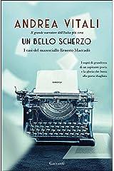 Un bello scherzo: I casi del maresciallo Ernesto Maccadò Formato Kindle