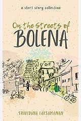 On the Streets of Bolena Kindle Edition