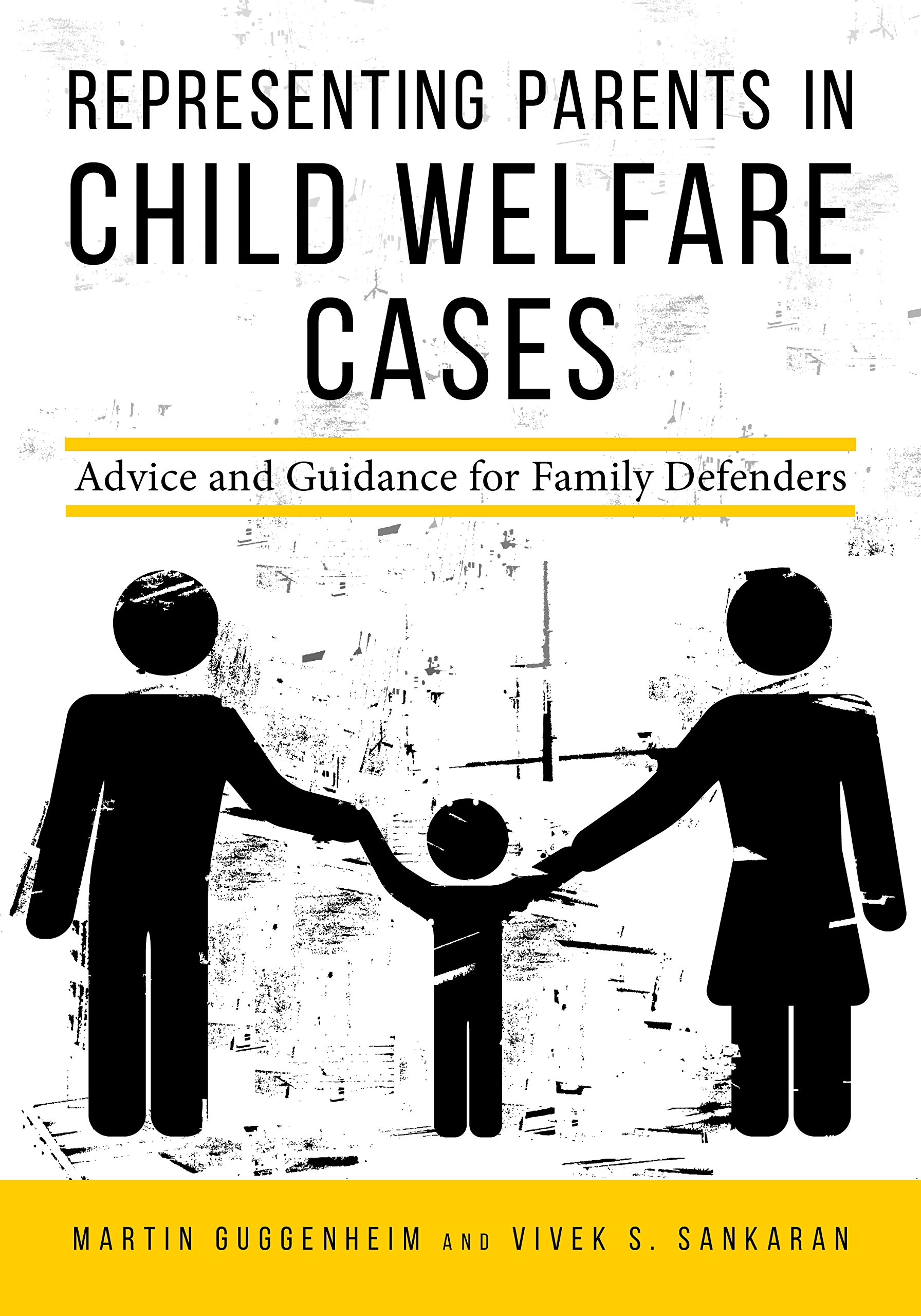 Image OfRepresenting Parents In Child Welfare Cases: Advice And Guidance For Family Defenders
