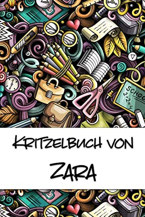 Kritzelbuch von Zara: Kritzel- und Malbuch mit leeren Seiten für deinen personalisierten Vornamen