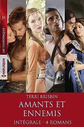 Intégrale de la série Amants et ennemis (Les Historiques) (French Edition)