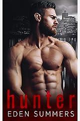 Hunter: A Dark Mafia Romance (Hunting Her) Kindle Edition