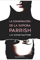 La conspiración de la señora Parrish (Suspense / Thriller) (Spanish Edition) Kindle Edition