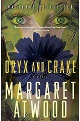 Oryx and Crake (MaddAddam Trilogy, Book 1) Kindle Edition