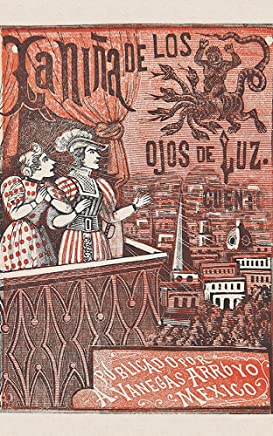 La Niña de los Ojos de Luz (Colección de Cuentos) (Spanish Edition)