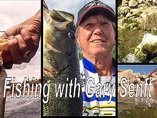 Fishing with Gary Senft