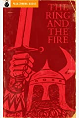 The Ring and the Fire: Stories from Wagner's Nibelung Operas Kindle Edition