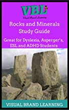Rocks and Minerals Study Guide: Great for students with Dyslexia, ADHD, Asperger's, as well as ESL Students