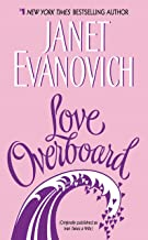 Best love overboard janet evanovich Reviews