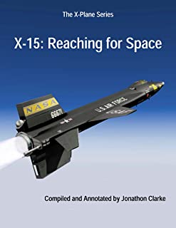 X-15: Reaching for Space (The X-Plane Series Book 1) (English Edition)