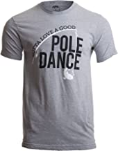 Gotta Love a Good Pole Dance | Funny Fishing Pole Humor...