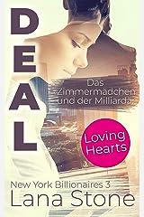 DEAL: Das Zimmermädchen und der Milliardär (New York Billionaires 3) (German Edition) Format Kindle