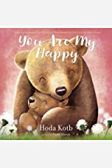 You Are My Happy Kindle Edition